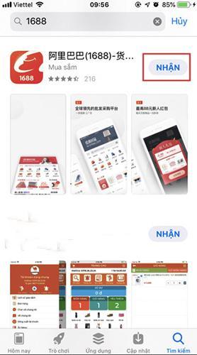 Bấm nút nhận sau đó tiến hành cài đặt app 1688 về điện thoại hệ điều hành IOS
